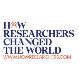 How Researchers Changed the World, www.howresearchers.com