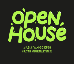 Open House Oxford: a public talking shop on housing and homelessness